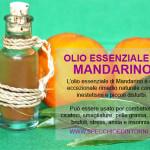 Olio essenziale di Mandarino: proprietà benefiche, impieghi fai-da-te e rimedi naturali
