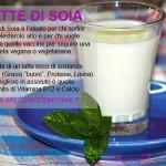 Latte di Soia: proprietà e benefici per la salute dei vegetariani (e non solo)