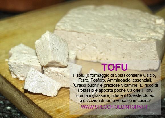 tofu proprietà benefici virtù nutrizionali come cucinare ricette
