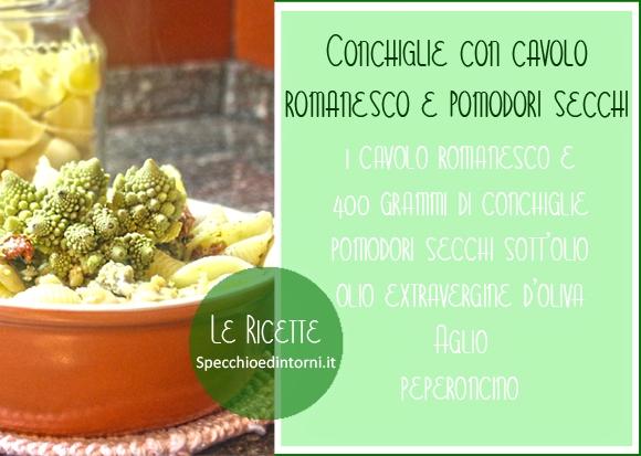 Ricetta: pasta cavolo romanesco e pomodori secchi