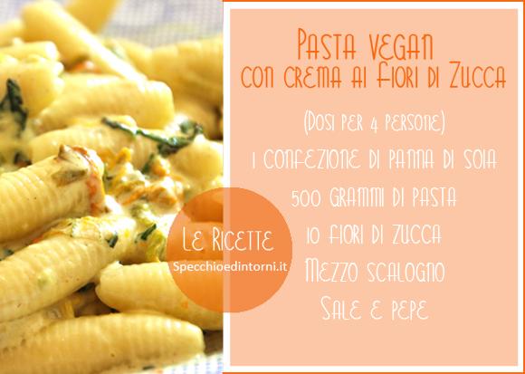 Ricetta vegana: pasta ai fiori di zucca